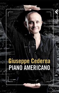 Giuseppe Cederna - Piano Americano